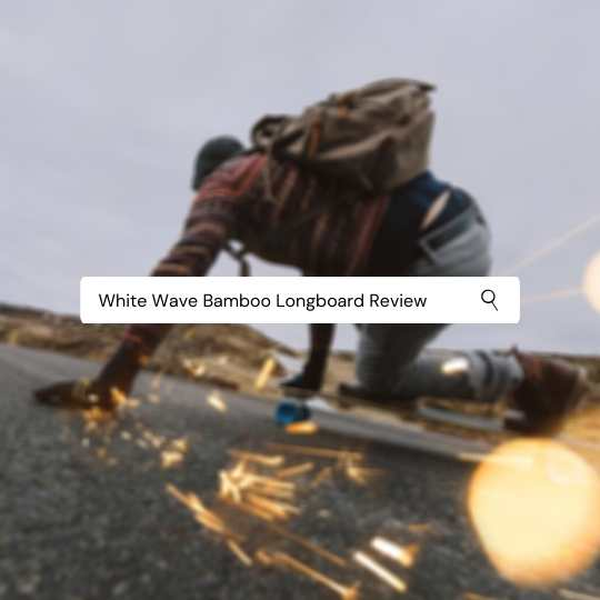 White Wave Bamboo Longboard Review | Buying Guide For 2020